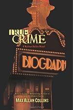 True Crime (Nathan Heller Novels)