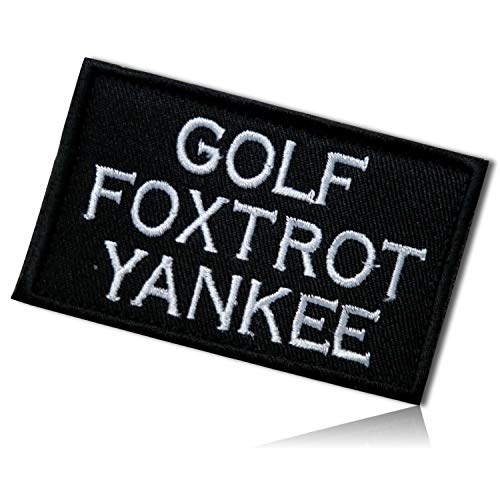 Golf Foxtrot Yankee GFY Go Fuck Yourself Phrase Military Army Soldier Humor Funny Acronym Slang Urban Tactical Morale Bade Name Tag Hook & Loop Fastener Patch [3