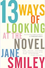 13 Ways of Looking at the Novel Kindle Edition
