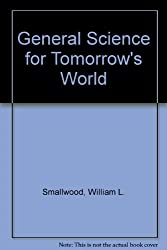 General Science: For Tomorrow's World