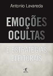 Emoções ocultas e estratégias eleitorais