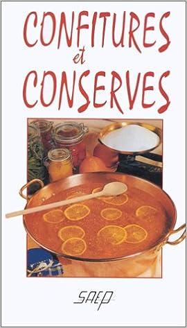 Rapidshare e books téléchargement gratuit Confitures et conserves 2737220866 PDF RTF