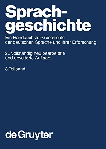 Read Online Sprachgeschichte. 3. Teilband (Handba1/4cher Zur Sprach- Und Kommunikationswissenschaft / H) (Pt. 3) (German Edition) pdf epub