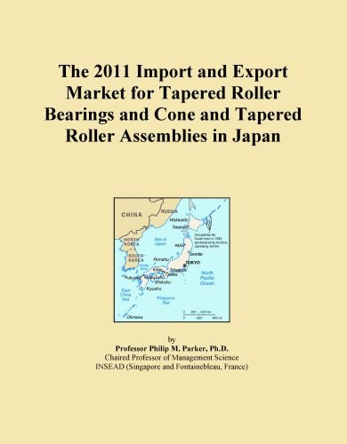 The 2011 Import and Export Market for Tapered Roller Bearings and Cone and Tapered Roller Assemblies in Japan