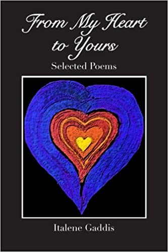 Amazoncom From My Heart To Yours Collected Poems 9781479100958