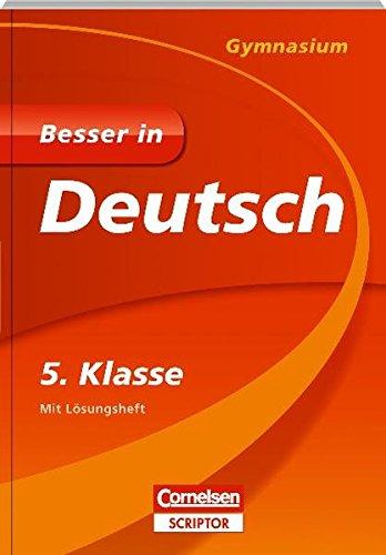Besser in Deutsch - Gymnasium 5. Klasse - Cornelsen Scriptor (Cornelsen Scriptor - Besser in)