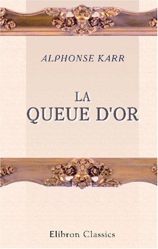 Download La queue d'or (French Edition) ebook