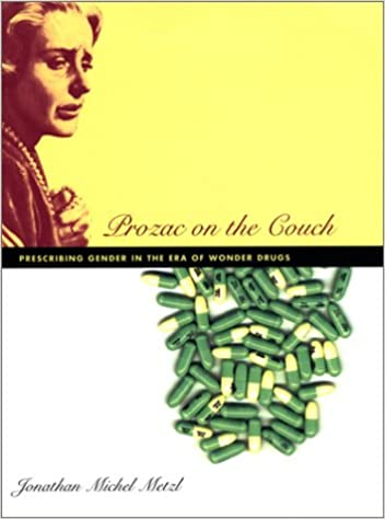 Book Prozac on the Couch: Prescribing Gender in the Era of Wonder Drugs