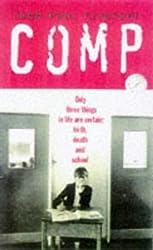 Comp: A Survivor's Tale by John-Paul Flintoff (1998-03-05)