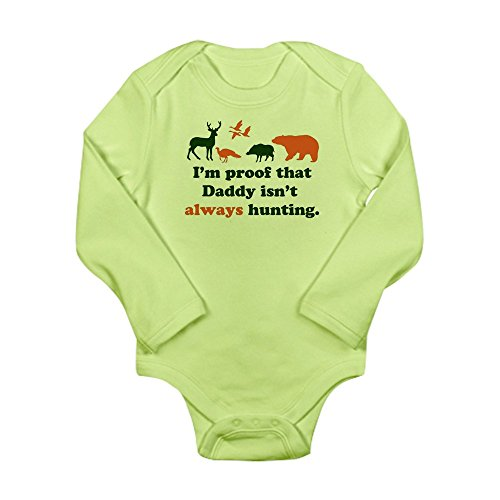CafePress - hunting.alwaysthat Daddy isn?tI?m proof Body Suit - Cute Long Sleeve Infant Bodysuit Baby - Ti Blaze