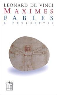 Maximes, fables et devinettes par Léonard de Vinci