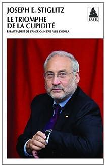 Le triomphe de la cupidité par Stiglitz
