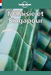 Guide Lonely Planet : Malaisie et Singapour