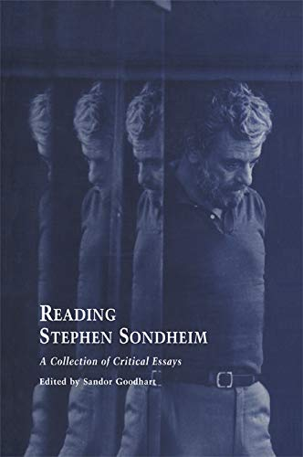 - Reading Stephen Sondheim: A Collection of Critical Essays (Studies in Modern Drama Book 10)
