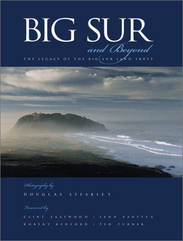 Big Sur and Beyond: The Legacy of the Big Sur Land - Sur Collection Big