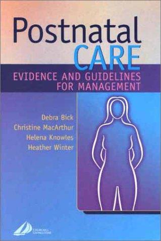 Postnatal Care: Evidence-Based Guidelines for Management