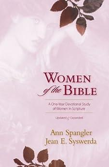 Women of the Bible by [Spangler, Ann, Jean E. Syswerda]