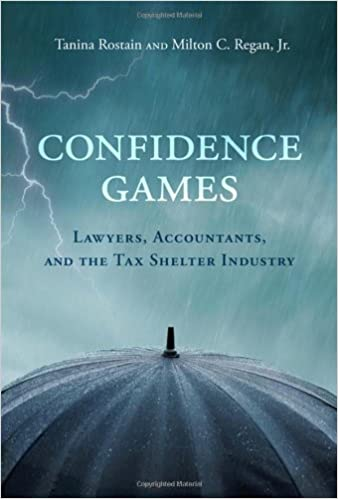 Confidence Games Accountants and the Tax Shelter Industry Lawyers