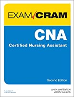 CNA Certified Nursing Assistant Exam Cram, 2nd Edition Front Cover