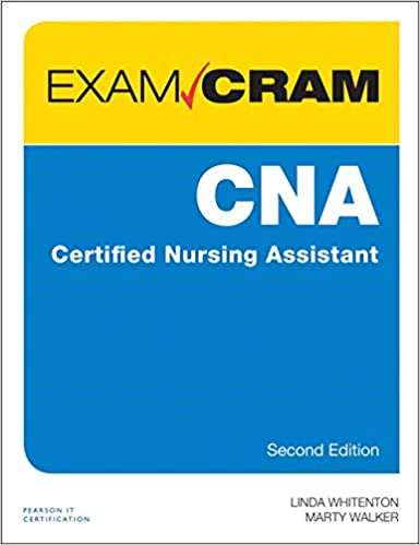 Cna certified nursing assistant exam cram 2nd edition cna certified nursing assistant exam cram 2nd edition 2nd edition fandeluxe Choice Image