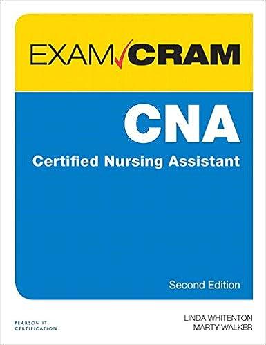 CNA Certified Nursing Assistant Exam Cram (2nd Edition ...
