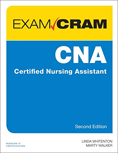CNA Certified Nursing Assistant Exam Cram (2nd Edition)