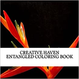 Amazon Creative Haven Entangled Coloring Book Adult 9781542497251 Mara Books
