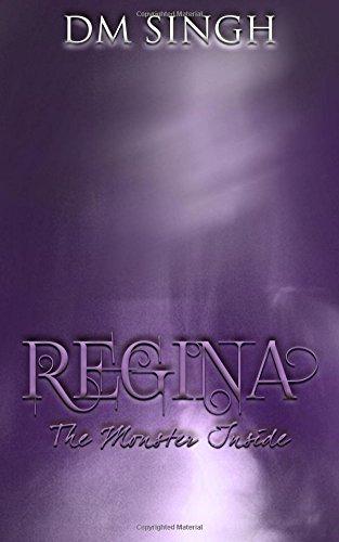Download Regina : The Monster Inside (Regina Trilogy) (Volume 1) pdf