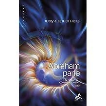 Abraham parle, Tome I: Un nouveau commencement (Channels)