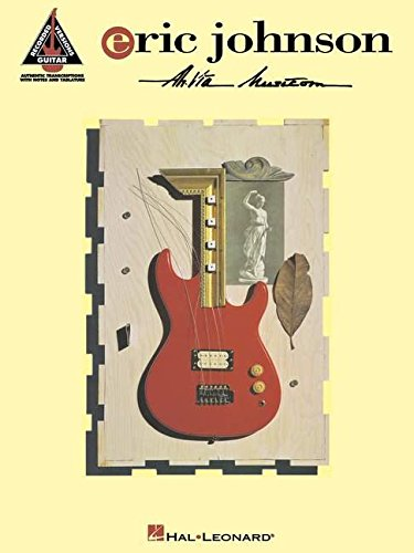 Eric Johnson - Ah Via Musicom - Rose Music Vie Sheet