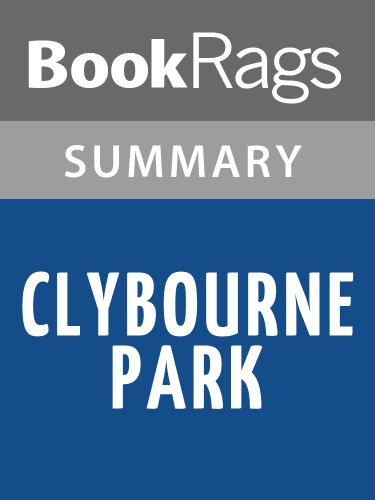 Summary & Study Guide Clybourne Park by Bruce Norris