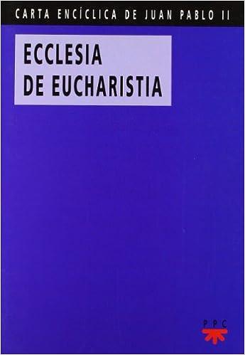 Carta Enciclica Ecclesia De Eucharistia Pdf
