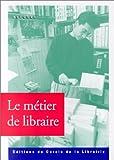 Image de Le Métier de libraire
