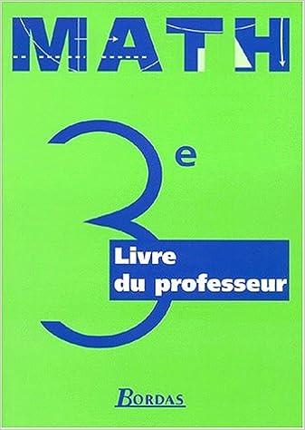 Télécharger en ligne Mathématiques : 3e. Livret du professeur pdf, epub ebook