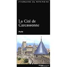 Cité de Carcassonne (La) [ancienne édition]