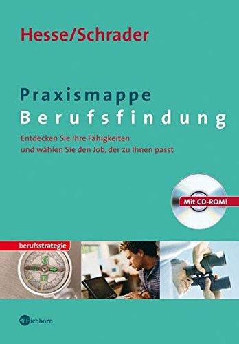 Praxismappe Berufsfindung. Mit CD-ROM