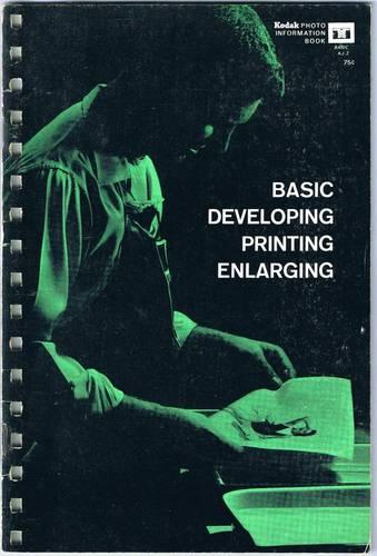Basic Developing Printing Enlarging