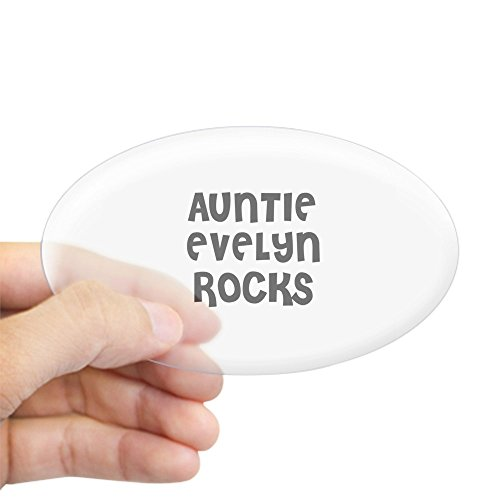 - CafePress - AUNTIE EVELYN ROCKS Oval Sticker - Oval Bumper Sticker, Euro Oval Car Decal