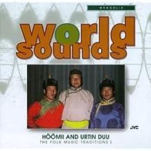 Mongolia: Hoomi & Urtin Duu
