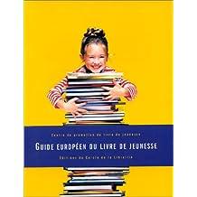 Guide européen du livre de jeunesse