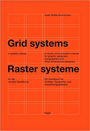 Grid systems in graphic design: A visual communication