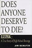 Bully, Jim Schutze, 068813517X