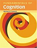 Fundamentals of Cognition, Michael Eysenck, 184169374X