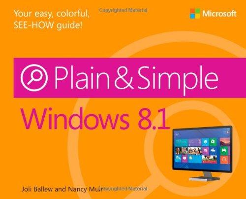 Windows 8.1 Plain & Simple by Joli Ballew , Nancy Muir, Publisher : Microsoft Press