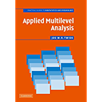 Applied Multilevel Analysis: A Practical Guide for Medical Researchers (Practical Guides to Biostatistics and Epidemiology)