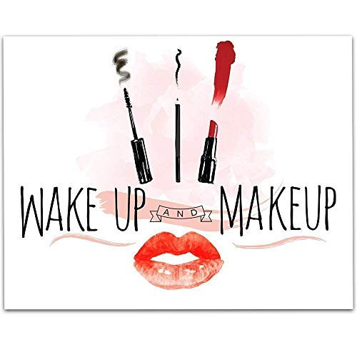 Wake Up And Makeup - 11x14 Unframed Typography Art Print - Great Bathroom Wall Decor Under -