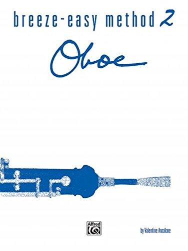 - Breeze-Easy Method for Oboe, Bk 2 (Breeze-Easy Series)