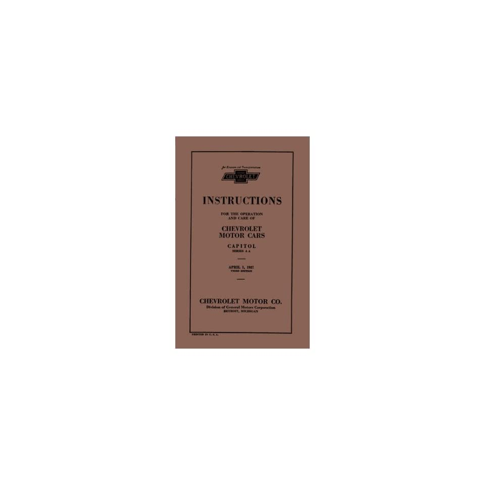1927 Chevrolet Car Truck Owners Manual User Guide Reference Operator Book Fuses