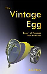 The Vintage Egg (Postcards From Tomorrow Book 1)