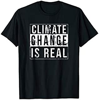 Climate Change Is Real Global Strike Earth Day Men Women T-shirt | Size S - 5XL